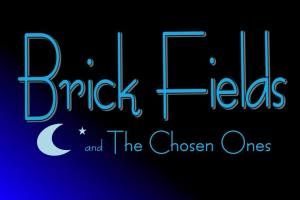 brick fields and the chosen ones